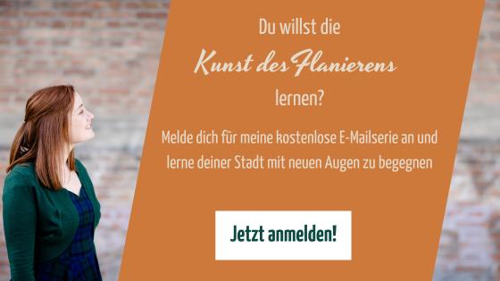 Stadtflaneurin Flanieren E-Mailserie
